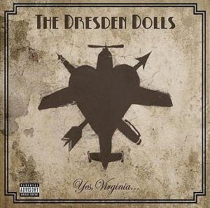 The Dresden Dolls, Yes, Virginia