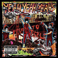 yeahyeahyeahs, fever to tell